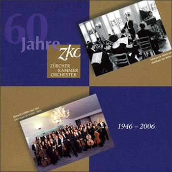 60 Years Zurich Chamber Orchestra (2005)